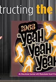 Deconstructing the Beatles: 1963 Yeah! Yeah! Yeah! Poster
