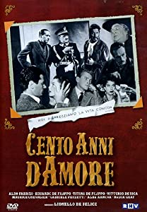 Best free website for downloading movies Cento anni d'amore Italy [hdrip]