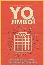 Yo, Jimbo!