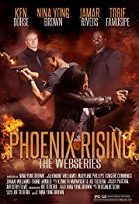 Primary photo for Phoenix Rising the Webisode