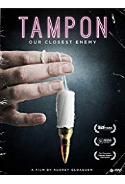 Tampon, Our Closest Enemy