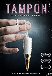 Tampon, Our Closest Enemy Poster