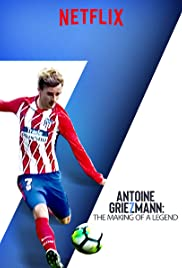 Image result for antoine griezmann the making of a legend poster