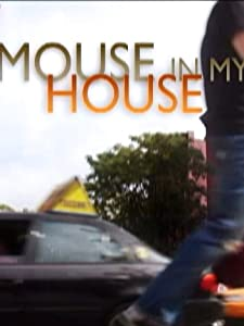 Movie sites Mouse in My House by none [420p]