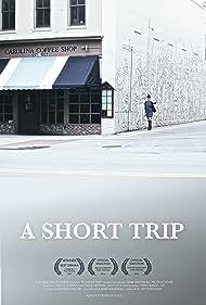 A Short Trip (2015)