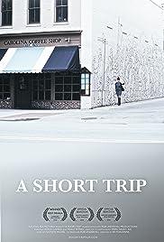 A Short Trip Poster