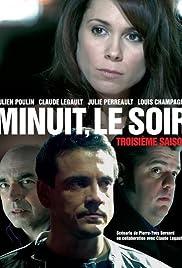 Minuit, le soir Poster - TV Show Forum, Cast, Reviews