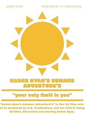 Kaden Ryan's Summer Adventure's English Movie