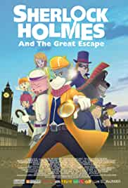 Sherlock Holmes and the Great Escape (2019) HDRip English Movie Watch Online Free