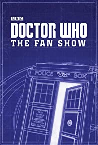 Primary photo for Doctor Who: The Fan Show