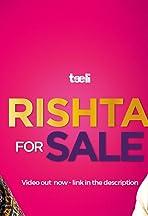 Rishta for Sale