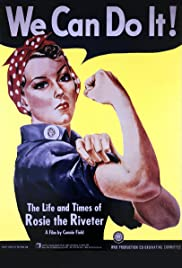 The Life and Times of Rosie the Riveter Poster