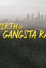 The Birth of Gangsta Rap Poster