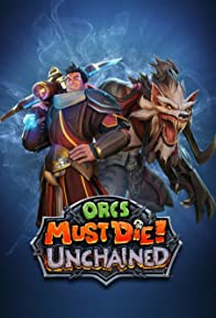 Primary photo for Orcs Must Die! Unchained