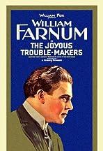 The Joyous Trouble-Makers