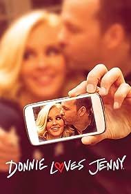 Donnie Loves Jenny (2015) Poster - TV Show Forum, Cast, Reviews