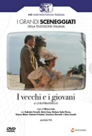 I vecchi e i giovani Poster - TV Show Forum, Cast, Reviews