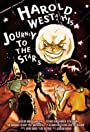 Harold West and his Journey to the Stars