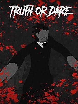 Truth or Dare (2018): จริงหรือกล้า เกมสยองท้าตาย