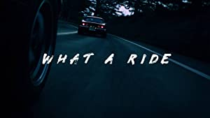 What a Ride