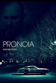 Primary photo for Pronoia