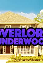 Overlord and the Underwoods
