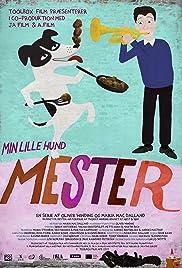 Min lille hund Mester Poster