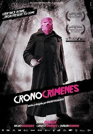 Timecrimes (2007) : ย้อนเวลาไปป่วนอดีต SP