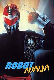 Robot Ninja (1989) 1080p