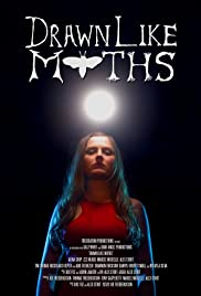 Drawn like Moths Poster