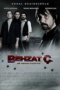 Behzat Ç.: Bir Ankara Polisiyesi (2010-2013)