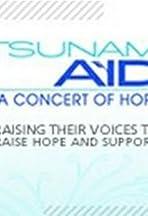 Tsunami Aid: A Concert of Hope
