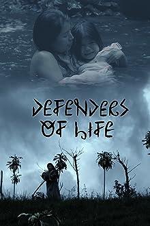 Defenders of Life (2015)
