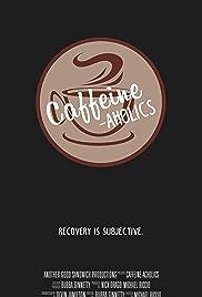 Caffeine-aholics Poster