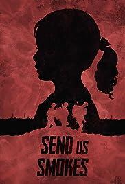 Send Us Smokes Poster