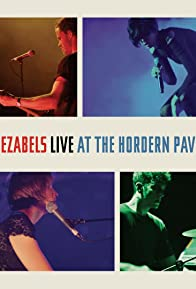 Primary photo for The Jezabels Live at the Hordern