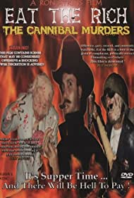 Eat the Rich: The Cannibal Murders (2000)