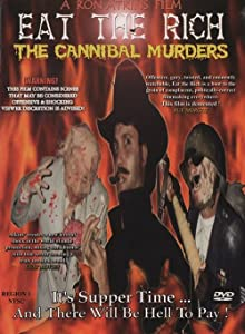 Eat the Rich: The Cannibal Murders 720p torrent