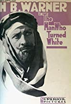 The Man Who Turned White