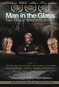 Primary photo for Man in the Glass: The Dale Brown Story