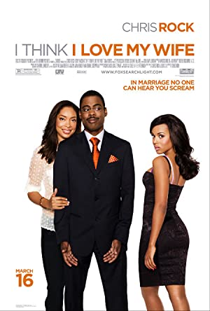 Comedy I Think I Love My Wife Movie