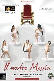 Il nostro messia (2008)