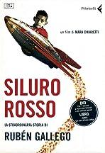 Siluro rosso: La straordinaria storia di Rubén Gallego