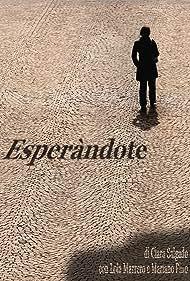 Esperàndote (2009)
