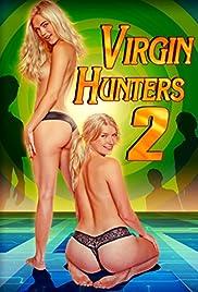 Virgin Hunters 2 Poster