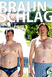 Braunschlag Poster - TV Show Forum, Cast, Reviews