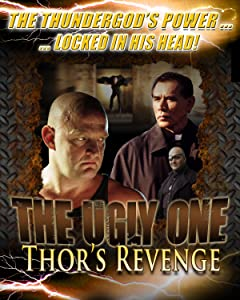Watch online adults movies hollywood The Ugly One: Thor's Revenge USA [480x800]