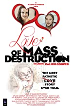 Love of Mass Destruction