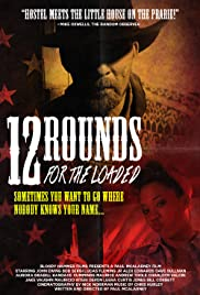 12 Rounds for the Loaded Poster