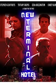 New Terminal Hotel (2010) Poster - Movie Forum, Cast, Reviews